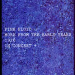 Pink Floyd MORE FROM THE EARLY YEARS 4cd box set. 300 copie numerate