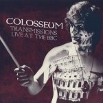 "COLOSSEUM ""Transmissions: Live At The BBC"