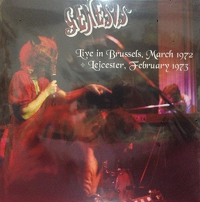 GENESIS - LIVE IN BRUSSELS, MARCH '72 & LEICESTER, FEBRUARY '73