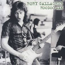GALLAGHER RORY - HOODOO MAN