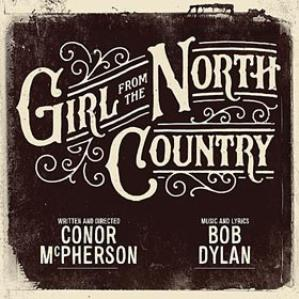 DYLAN BOB - O.S.T. - MUSIC WHICH INSPIRED GIRL FROM THE NORTH COUNTRY
