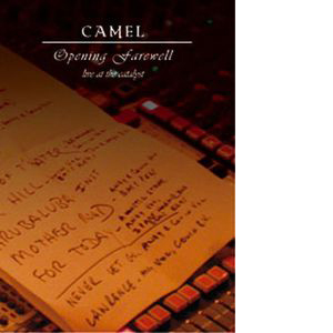 CAMEL - OPENING FARWELL - 2003 TOUR