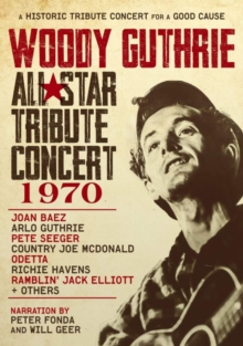 GUTHRIE WOODY - TRIBUTE - WOODY GUTHRIE - ALL-STAR TRIBUTE CONCERT 1970