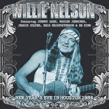 NELSON WILLIE - NEW YEAR'S EVE IN HOUSTON 1984