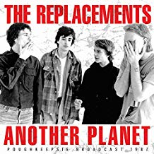 REPLACEMENTS - ANOTHER PLANET