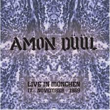 AMON DUUL - LIVE IN MUNCHEN - 17 NOVEMBER 1969