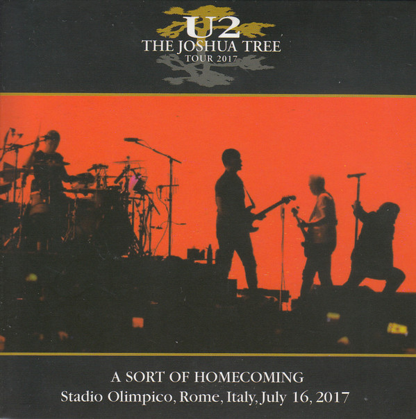 U 2 - A SORT OF HOMECOMING 2017