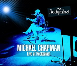 CHAPMAN MICHAEL - LIVE AT ROCKPALAST - 1975/1978