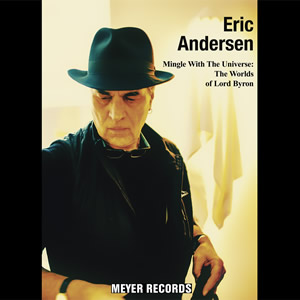 ANDERSEN ERIC - MINGLE WITH THE UNIVERSE: THE WORLDS OF LORD BYRON