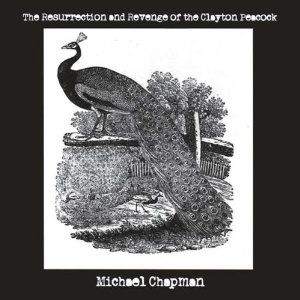 CHAPMAN MICHAEL - RESURRECTION AND REVENGE OF CLAYTON PEACOCK
