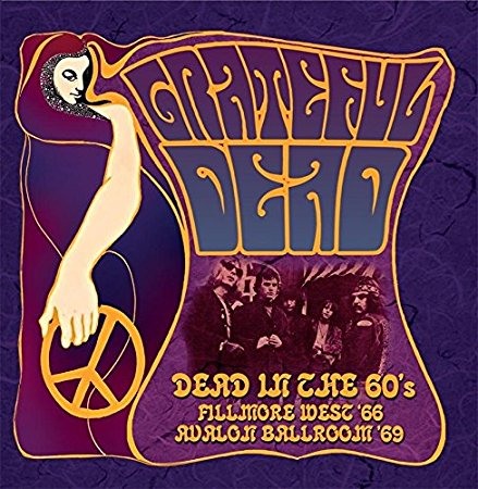 GRATEFUL DEAD - DEAD IN THE 60'S